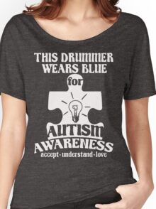 DRUMMER - BLUE FOR AUTISM T SHIRT Women's Relaxed Fit T-Shirt