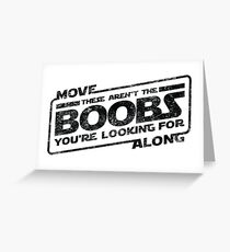 Star Wars - Move Along These Aren't The Boobs Distressed Greeting Card