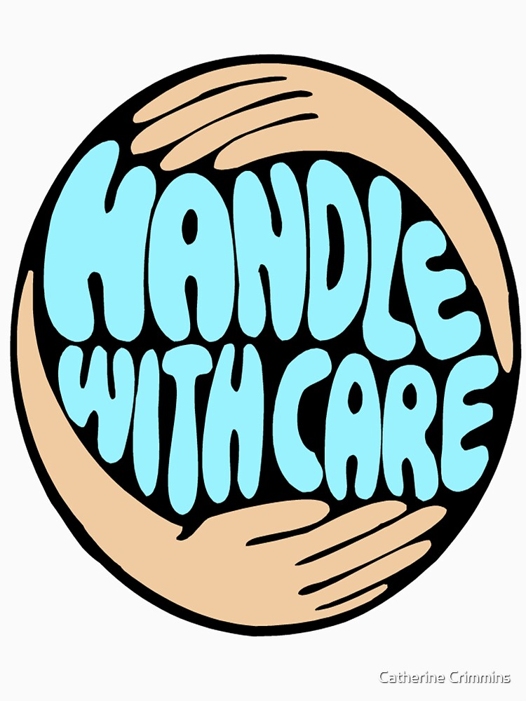 Handle with Care by catsbacknc