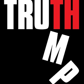 Truth Trumps Lies by f22design