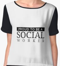 Proud To Be A Social Worker - Social Work Gift Chiffon Top