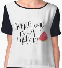 You're One In A Melon Women's Chiffon Top