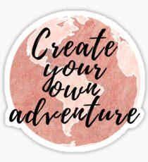 Create Your Own Adventure Sticker