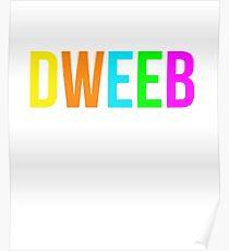 Dweeb Shirt 90s Funny Nostalgia 1990s Sayings Tee Poster