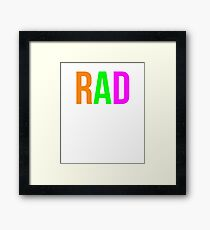 Rad Shirt 90s Funny Nostalgia 1990s Sayings Tee Framed Print
