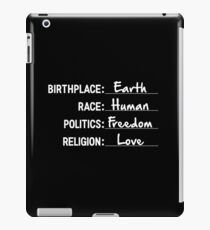 Earth,Human,Freedom & Love iPad Case/Skin