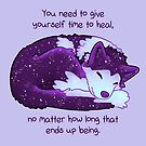 """""""You Need to Give Yourself Time to Heal"""" Galaxy Pup by thelatestkate"""