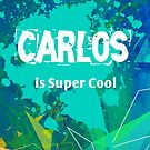 Carlos is Super Cool by Nadine Staaf