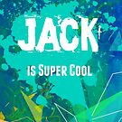 Jack is Super Cool by nadinestaaf