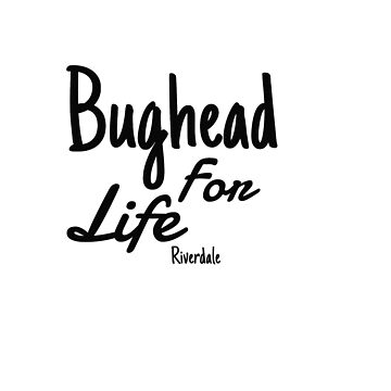 bughead for life by SippyCupPhil