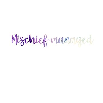 Mischief managed faded effect by Fenjavanem