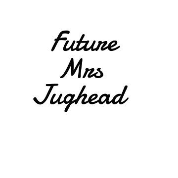 future mrs jughead  by SippyCupPhil
