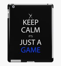 Keep Calm It's Just A Game Anime Shirt iPad Case/Skin