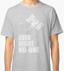 Goodnight No-one - 'Life' Movie Quote Classic T-Shirt