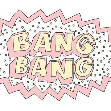 Bang Bang - Sticker by WieskeV