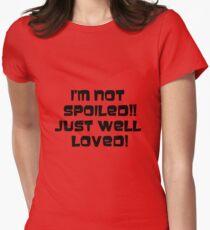 Spoiled..me?? T-Shirt