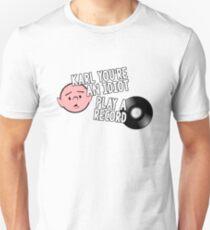 Karl Pilkington - You're An Idiot, Play a Record T-Shirt