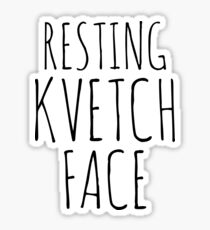 Resting Kvetch Face  Sticker