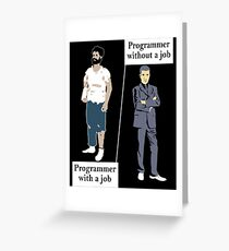 Programmer With A Job Greeting Card
