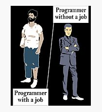 Programmer With A Job Photographic Print
