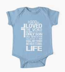 God So Love The World He Gave His Only Son So Whoever Believes In Him Shall Not Perish But Have Eternal Life  One Piece - Short Sleeve