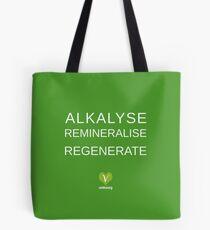 ALKALYSE REMINERALISE REGENERATE  - VEGAN - UREKA.ORG Tote Bag