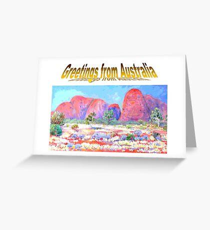 Greeting from Australia Katatjuta Greeting Card
