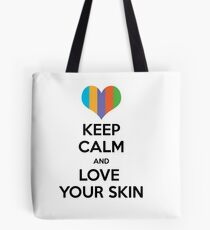 Keep calm and love your skin Tote Bag