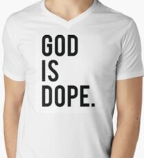 God is Dope T-Shirt