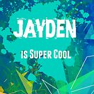 Jayden is Super Cool by Nadine Staaf