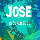 Jose is Super Cool by Nadine Staaf