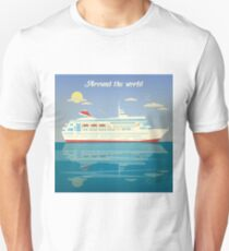 Around the World Travel Banner with Cruise Liner T-Shirt