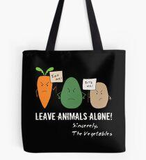 VEGAN LEAVE ANIMALS ALONE! Tote Bag
