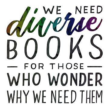 Diverse Books For Those Who Wonder Why by artofescapism