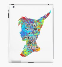 Colorful Watercolor Peter Pan Quote  - To Live iPad Case/Skin