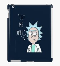 LET ME OUT-tiny rick iPad Case/Skin