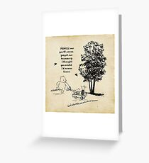 Winnie the Pooh - Promise Me You'll Never Leave Greeting Card