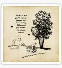 Winnie the Pooh - Promise Me You'll Never Leave Sticker