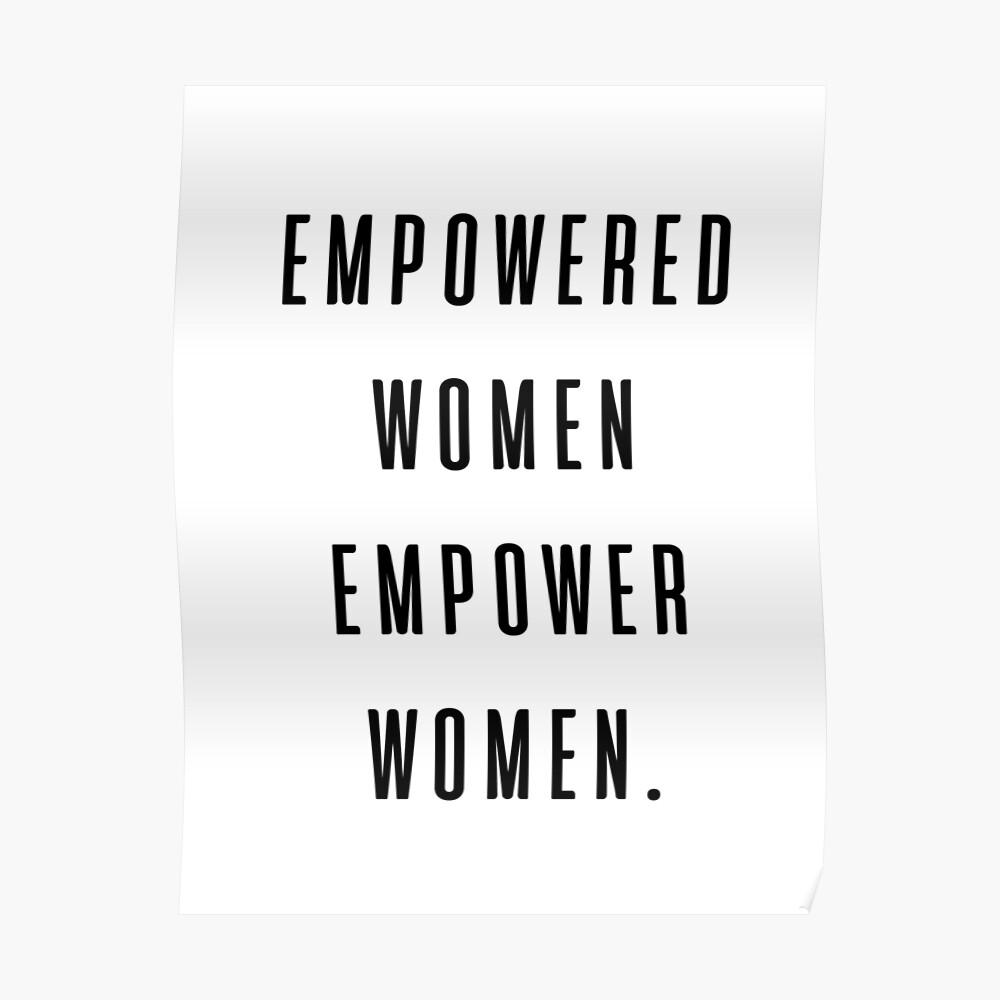 ermächtigte Frauen befähigen Frauen Poster