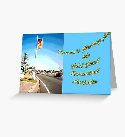 Gold Coast Banner with Myself Posing on the Gold .Coast. Hwy at Tugun Greeting Card