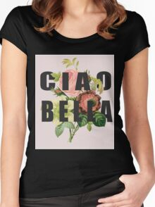 Ciao Bella  Women's Fitted Scoop T-Shirt