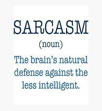 Sarcasm Noun T-Shirt  Photographic Print