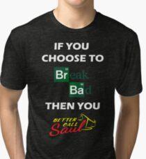 Breaking Bad/Better Call Saul Tri-blend T-Shirt