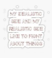 My Idealistic Sticker