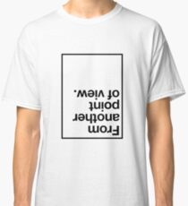 Point Of View Classic T-Shirt