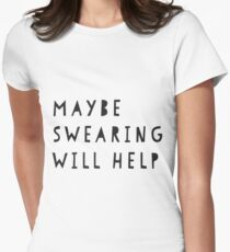 Swearing Womens Fitted T-Shirt
