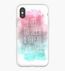 I go to seek a great perhaps, quote iPhone Case