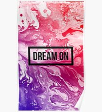 Dream on. Poster