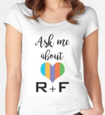 Ask me about R+F Women's Fitted Scoop T-Shirt