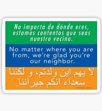 Welcome Your Neighbors Spanish Arabic Sticker